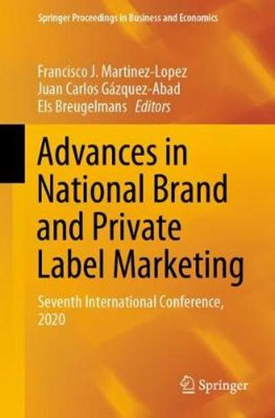 Advances in National Brand and Private Label Marketing - Francisco J. Martinez-Lopez