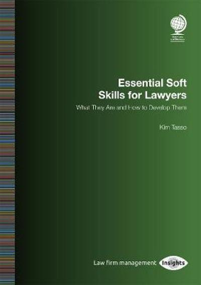 Essential Soft Skills for Lawyers - Kim Tasso