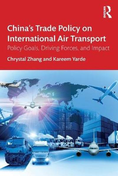 China's Trade Policy on International Air Transport - Chrystal Zhang