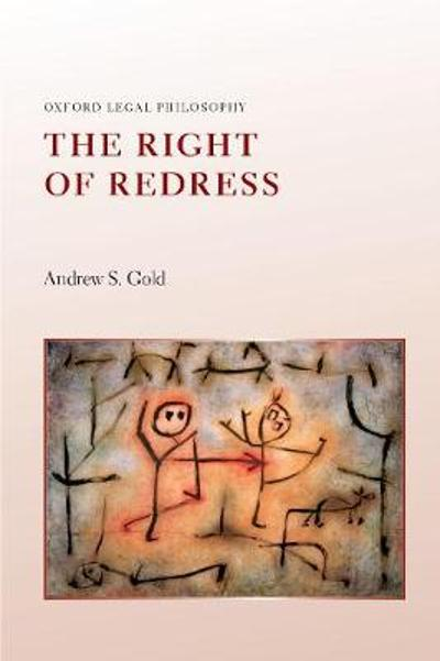The Right of Redress - Andrew S. Gold
