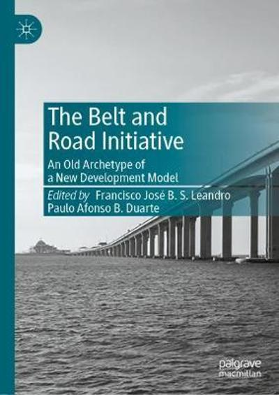 The Belt and Road Initiative - Francisco Jose B. S. Leandro