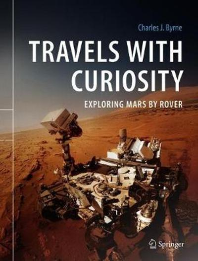 Travels with Curiosity - Charles J. Byrne