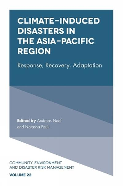 Climate-Induced Disasters in the Asia-Pacific Region - Andreas Neef