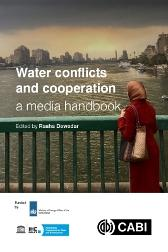 Water Conflicts and Cooperation: a Media Handbook - Rasha Dewedar Ali Thompson