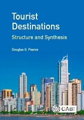 Tourist Destinations: Structure and Synthesis - Douglas Pearce Ali Thompson
