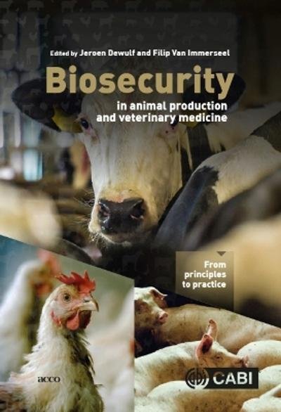 Biosecurity in Animal Production and Veterinary Medicine - Jeroen Dewulf
