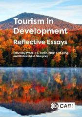 Tourism in Development: Reflective Essays - Peter Dieke Brian E M King Richard Sharpley Ali Thompson David Airey Thomas Baum Richard Butler Donna Chambers Dora Dongzhi Chen Erik Cohen