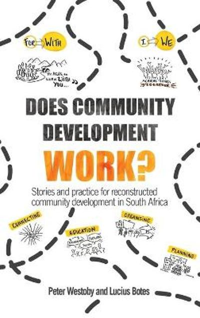 Does Community Development Work? - Peter Westoby