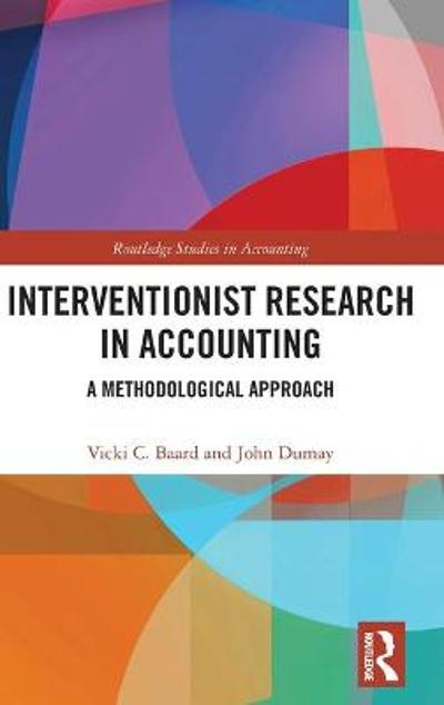 Interventionist Research in Accounting - Vicki  C. Baard
