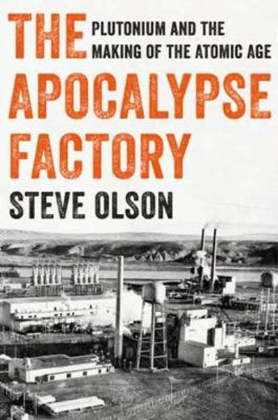 The Apocalypse Factory - Steve Olson
