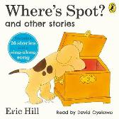 Where's Spot? and Other Stories - Eric Hill David Oyelowo