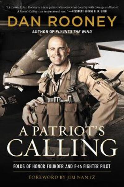 A Patriot's Calling - Lt Colonel Dan Rooney