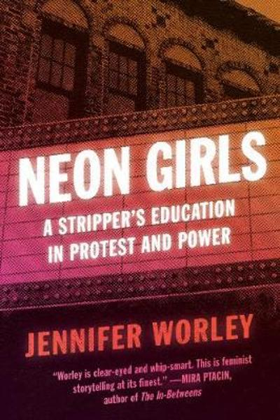 Neon Girls - Jennifer Worley