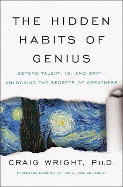 The Hidden Habits of Genius - Craig Wright