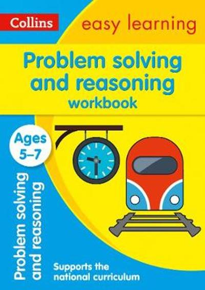 Problem Solving and Reasoning Workbook Ages 5-7 - Collins Easy Learning
