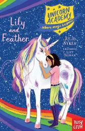 Unicorn Academy: Lily and Feather - Julie Sykes Lucy Truman