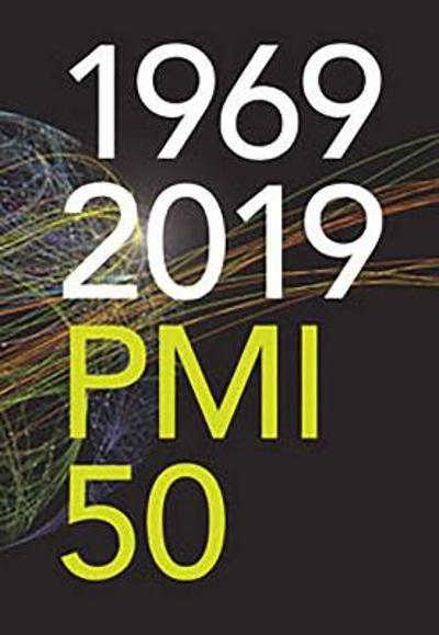 1969-2019 PMI 50 - Project Management Institute PMI