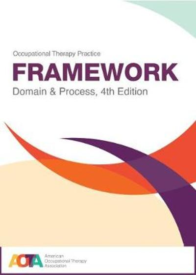 Occupational Therapy Practice Framework - American Occupational Therapy Association