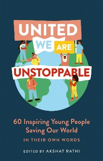 United We Are Unstoppable - Akshat Rathi