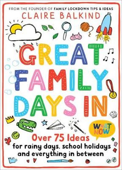Great Family Days In - Claire Balkind