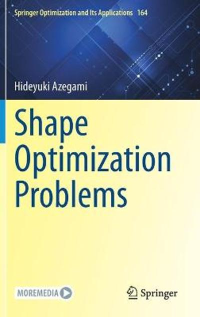 Shape Optimization Problems - Hideyuki Azegami