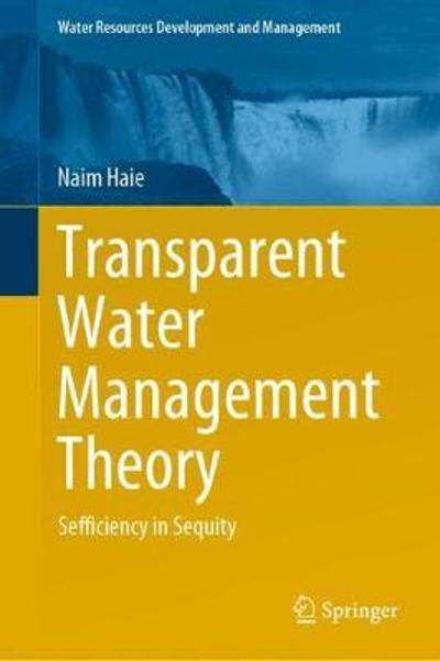 Transparent Water Management Theory - Naim Haie