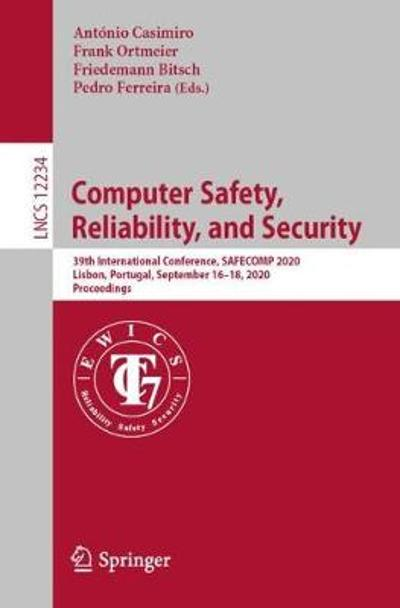 Computer Safety, Reliability, and Security - Antonio Casimiro