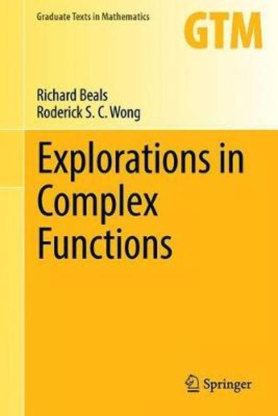 Explorations in Complex Functions - Richard Beals