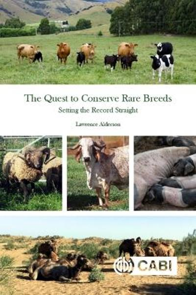 The Quest to Conserve Rare Breeds - Lawrence Alderson