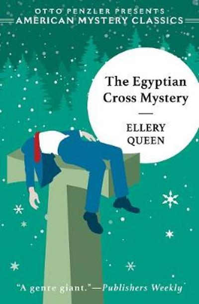 The Egyptian Cross Mystery - Ellery Queen