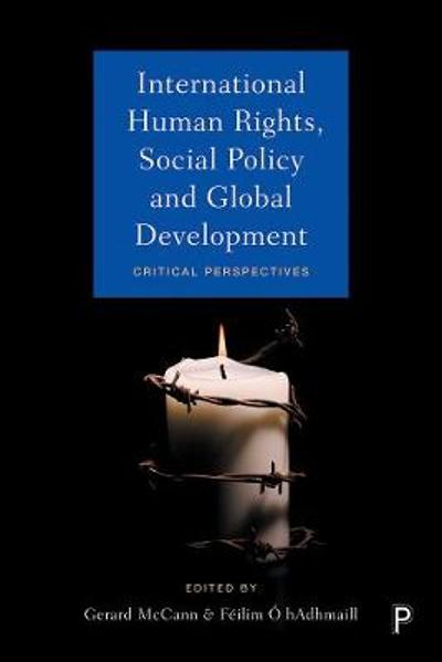 International Human Rights, Social Policy and Global Development - Gerard McCann