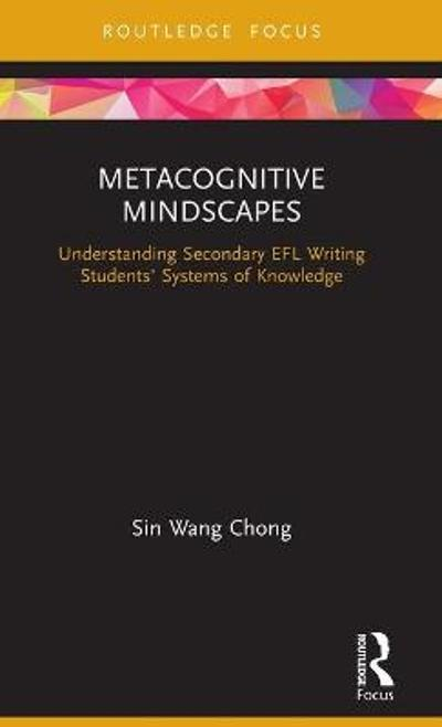 Metacognitive Mindscapes - Sin Wang Chong