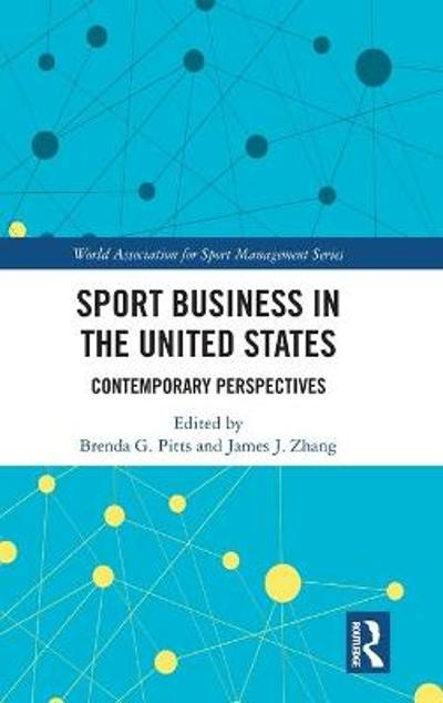 Sport Business in the United States - Brenda G. Pitts