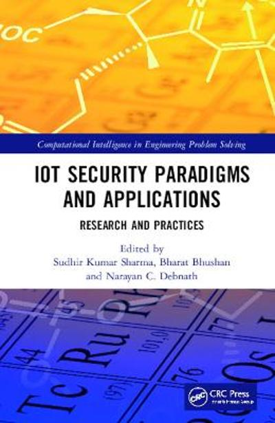 IoT Security Paradigms and Applications - Sudhir Kumar Sharma