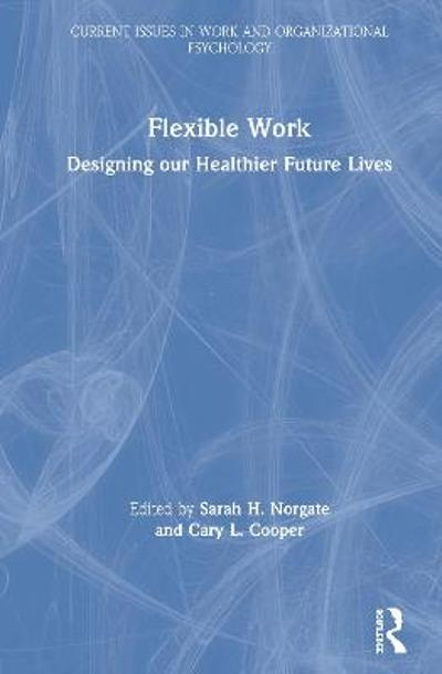 Flexible Work - Sarah H. Norgate