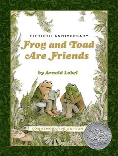 Frog and Toad Are Friends 50th Anniversary Commemorative Edition - Arnold Lobel