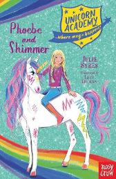 Unicorn Academy: Phoebe and Shimmer - Julie Sykes Lucy Truman