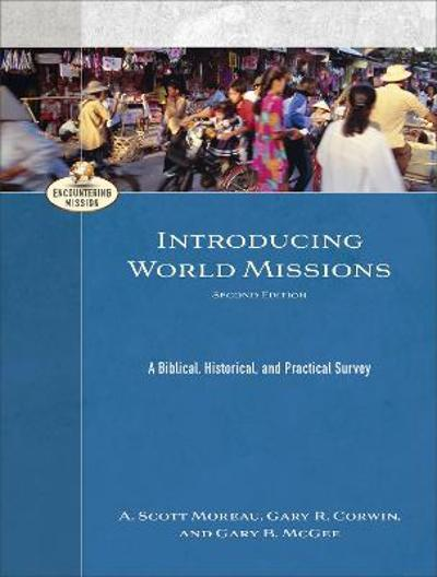 Introducing World Missions - A. Scott Moreau