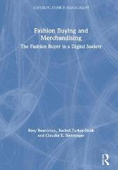 Fashion Buying and Merchandising - Rosy Boardman Rachel Parker-Strak Claudia E. Henninger