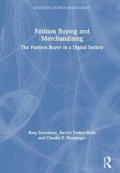 Fashion Buying and Merchandising - Rosy Boardman