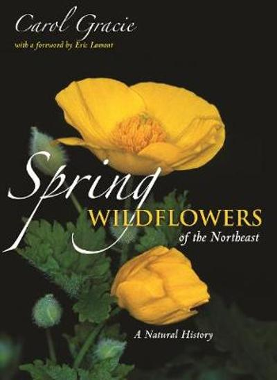 Spring Wildflowers of the Northeast - Carol Gracie