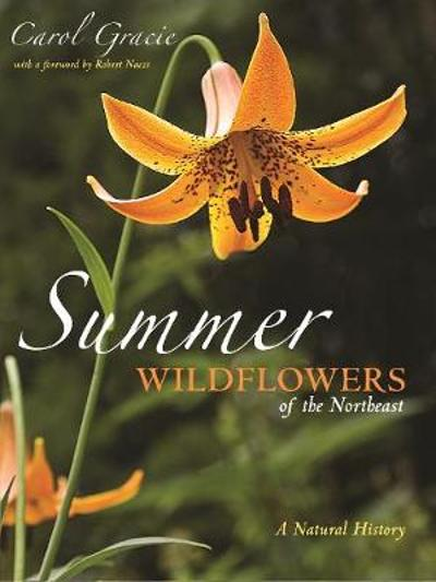 Summer Wildflowers of the Northeast - Carol Gracie