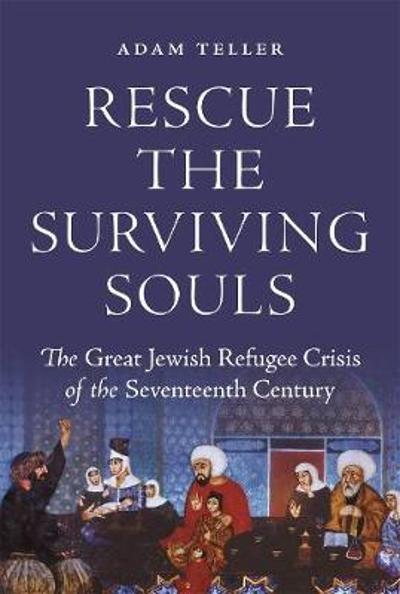 Rescue the Surviving Souls - Adam Teller