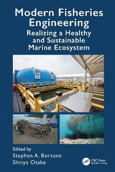 Modern Fisheries Engineering - Stephen A. Bortone