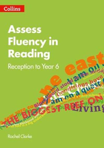 Assess Fluency in Reading - Rachel Clarke