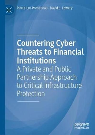 Countering Cyber Threats to Financial Institutions - Pierre-Luc Pomerleau