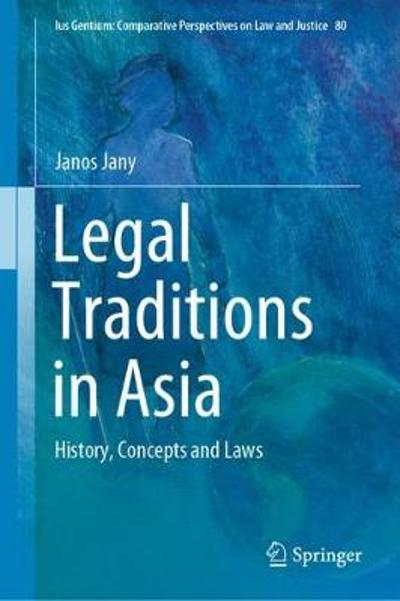 Legal Traditions in Asia - Janos Jany