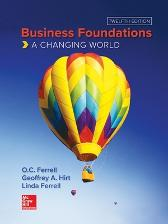 Business Foundations: A Changing World - O. C. Ferrell Geoffrey Hirt Linda Ferrell
