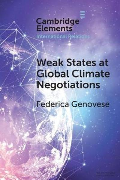 Weak States at Global Climate Negotiations - Federica Genovese