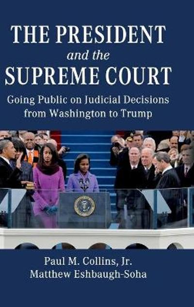 The President and the Supreme Court - Paul M. Collins, Jr